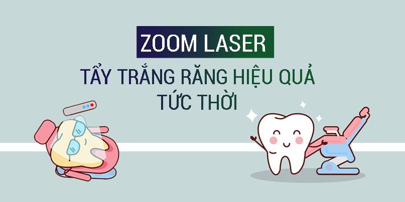 Tẩy trắng răng Zoom Laser